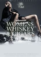 WOMENS WHISKEY AND CIGARS!