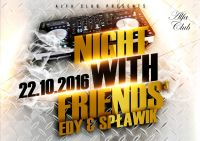 NIGHT WITH FRIENDS vol.3!